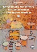 Rhythmische Notenlehre für Schlagzeuger und andere Musiker, m. Audio-CD