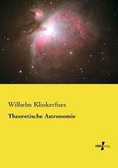 Theoretische Astronomie
