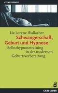 Schwangerschaft, Geburt und Hypnose