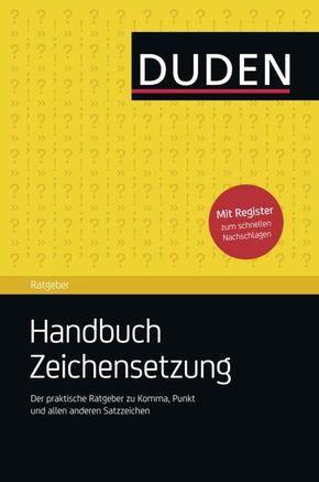 Duden Ratgeber - Handbuch Zeichensetzung