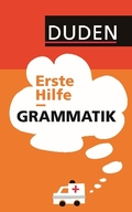 Duden - Erste Hilfe Grammatik