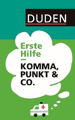 Duden - Erste Hilfe Komma, Punkt & Co.