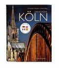 Das schöne Köln, deutsch-englisch-französisch-spanische Ausgabe
