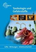 Toxikologie und Gefahrstoffe