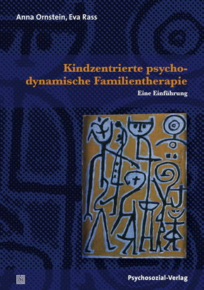 Kindzentrierte psychodynamische Familientherapie