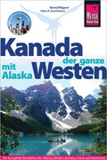 Reise Know-How Kanada, der ganze Westen mit Alaska