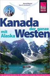 Reise Know-How Kanada, der ganze Westen mit Alaska