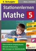 Kohls Stationenlernen Mathe: 5. Schuljahr