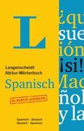 Langenscheidt Abitur-Wörterbuch Spanisch, Klausur-Ausgabe