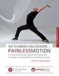 Die Schmerz-Heiltherapie - Painlessmotion