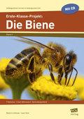 Erste-Klasse-Projekt: Die Biene, m. CD-ROM
