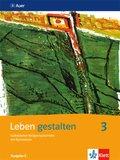 Leben gestalten, Ausgabe S: 9./10. Schuljahr, Schülerbuch; Bd.3