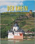 Reise durch den Rhein - Von den Schweizer Alpen bis zum Mündungsdelta