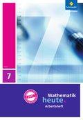 Mathematik heute, Ausgabe 2011 Hessen: 7. Klasse, Arbeitsheft