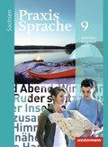 Praxis Sprache, Ausgabe 2011 für Sachsen: Klasse 9, Schülerband