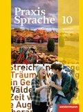 Praxis Sprache, Allgemeine Ausgabe 2010: 10. Schuljahr, Schülerband