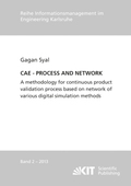 CAE - PROCESS AND NETWORK : A methodology for continuous product validation process based on network of various digital