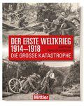 Der erste Weltkrieg 1914-1918