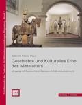 Geschichte und Kulturelles Erbe des Mittelalters