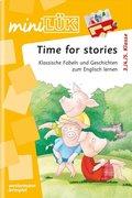 miniLÜK: Time for Stories: Klassische Fabeln und Geschichten zum Englisch lernen