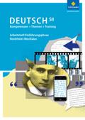 Kompetenzen - Themen - Training: Deutsch SII, Ausgabe Nordrhein-Westfalen 2014: Arbeitsheft Einführungsphase
