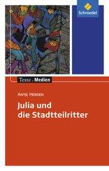 Julia und die Stadtteilritter, Textausgabe mit Materialien