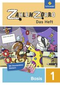 Zahlenzorro - Das Heft: Basisheft 1. Schuljahr; Bd.1