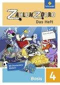 Zahlenzorro - Das Heft: Basisheft 4. Schuljahr; Bd.4