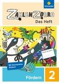 Zahlenzorro - Das Heft: Förderheft 2. Schuljahr; Bd.2