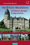 Nordrhein-Westfalens Schlösser, Burgen & Herrensitze