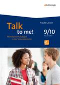 Talk to me!: 9./10. Schuljahr, m. CD-ROM