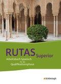 Rutas, Neubearbeitung: Superior, Schülerband Qualifikationsphase