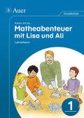 Komm mit ins ... Matheabenteuer mit Lisa und Ali: 1. Klasse, Lehrerband