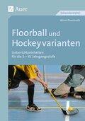 Floorball und Hockeyvarianten