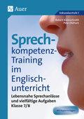 Sprechkompetenz-Training im Englischunterricht: Klasse 7/8