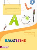 BAUSTEINE Fibel, Ausgabe 2014: Arbeitsblätter Grundschrift