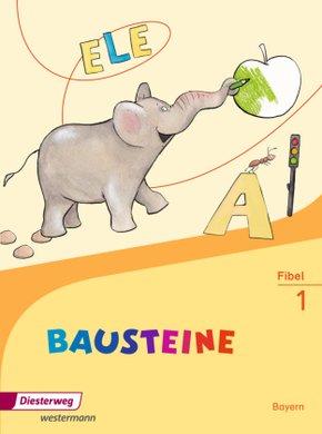 BAUSTEINE Fibel, Ausgabe 2014 für Bayern: Fibel