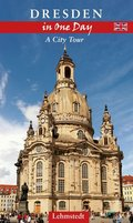 Dresden in One Day