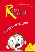 Rocco Randale - Chaos hoch drei