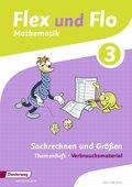 Flex und Flo, Ausgabe 2014: Sachrechnen und Größen (Verbrauchsmaterial) - Themenheft.3