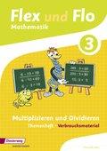 Flex und Flo, Ausgabe 2014: Multiplizieren und Dividieren (Verbrauchsmaterial) - Themenheft.3