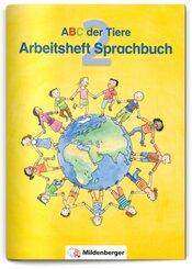 ABC der Tiere, Ausgabe Bayern: 2. Jahrgangsstufe, Arbeitsheft zum Sprachbuch, m. CD-ROM Hexe Trixi Basic