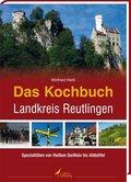Das Kochbuch Landkreis Reutlingen