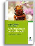 Klinikhandbuch Aromatherapie