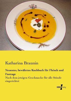 Neuestes, bewährtes Kochbuch für Fleisch und Fasttage
