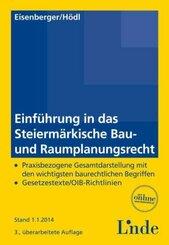Einführung in das Steiermärkische Bau- und Raumplanungsrecht