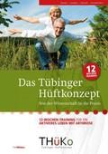Das Tübinger Hüftkonzept (THüKo)