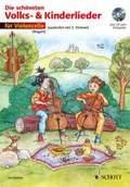 Die schönsten Volks- und Kinderlieder, 1-2 Violoncelli, m. Audio-CD