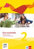 Tous Ensemble. Ausgabe ab 2013: Cahier d'activités mit MP3-CD und Vokabeltrainer; Bd.2