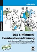 Das 5-Minuten-Einsdurcheins-Training